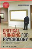 Critical Thinking for Psychology, Forshaw, Mark, 1405191171