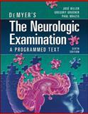 The Neurologic Examination : A Programmed Text, Biller, José and Gruener, Gregory, 0071701176
