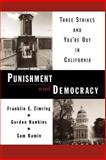 Punishment and Democracy, Franklin E. Zimring and Gordon Hawkins, 0195171179