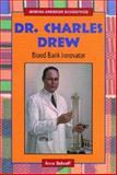 Dr. Charles Drew, Anne Schraff, 0766021173