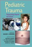 Pediatric Trauma, Wesson, David and Cooper, Arthur, 082474117X