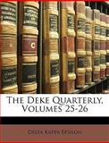 The Deke Quarterly, Delta Kappa Epsilon, 1146181175