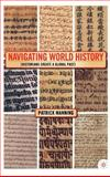 Navigating World History : Historians Create a Global Past, Manning, Patrick, 1403961174