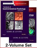 Textbook of Gastrointestinal Radiology : Expert Consult - Online and Print, Gore, Richard M. and Levine, Marc S., 1455751170