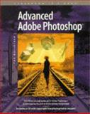 Advanced Adobe Photoshop for Macintosh, Adobe Creative Team, 1568301170