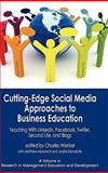 Cutting-Edge Social Media Approaches to Business Education, , 1617351172