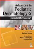 Advances in Pediatric Dermatology, Sarkar, Rashmi and Inamadar, Arun C., 9351521176