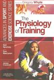 The Physiology of Training, , 0443101175