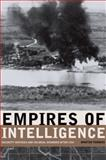 Empires of Intelligence : Security Services and Colonial Disorder after 1914, Thomas, Martin, 0520251172
