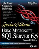 Special Edition Using Microsoft SQL Server 6.5, Wynkoop, Stephen, 0789711176