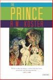 The Prince, R. M. Koster, 1468301179