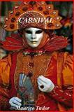 Carnival, Maurice Tudor, 1493671170