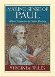 Making Sense of Paul : A Basic Introduction to Pauline Theology, Wiles, Virginia, 156563117X