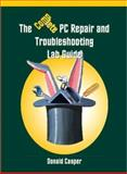 The Complete PC Repair and Troubleshooting Lab Guide, Casper, Donald, 1576761177