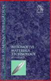Automotive Materials Technology, PEP (Professional Engineering Publishers), 186058117X