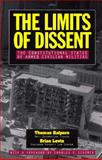 The Limits of Dissent : The Constitutional Status of Armed Civilian Militias, Halpern, Thomas and Levin, Brian, 1880831171