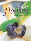 Edible Flowers, Kathleen Brown, 1903141176