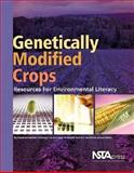Genetically Modified Crops : Resources for Environmental Literacy, Environmental Literacy Council, 1933531177