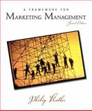 A Framework for Marketing Management, Kotler, Philip, 0131001175