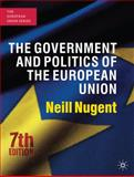 Government and Politics of the European Union, Nugent, Neill, 0230241174