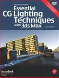 Essential CG Lighting Techniques with 3ds Max, Brooker, Darren, 024052117X