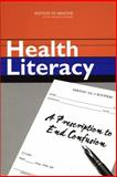 Health Literacy : A Prescription to End Confusion, Committee on Health Literacy, 0309091179