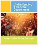 Understanding American Government : The Essentials, Welch, Susan and Gruhl, John, 0495501174