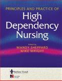 Principles and Practice of High Dependency Nursing, Sheppard, Mandy, 0702021172