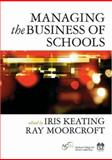 Managing the Business of Schools, , 1412921171