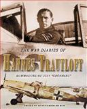The War Diaries of Hannes Trautloft 9781841451176