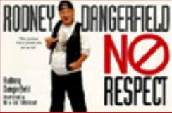 No Respect, Rodney Dangerfield, 0060951176