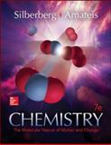 Chemistry : The Molecular Nature of Matter and Change, Silberberg and Amateis, 007351117X