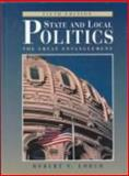 State and Local Politics : The Great Entanglement, Lorch, Robert S., 0131091174