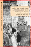 Family and Public Life in Brescia, 1580-1650 : The Foundation of Power in the Venetian State, Ferraro, Joanne M., 0521531179