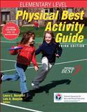 Physical Best Activity Guide, SHAPE America - Society of Health and Physical Educators, Laura Borsdorf, Lois Boeyink, 0736081178