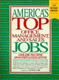 America's Top Office, Management and Sales Jobs, J. Michael Farr, Kathleen Martin, Robert G. Wegmann, 1563701170