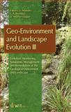 Geo-Environment and Landscape Evolution III : Evolution, Monitoring, Simulation, Management and Remediation of the Geological Environment and Landscape, U. Mander, C. A. Brebbia, J. F. Martin-Duque, 1845641175