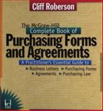The McGraw-Hill Complete Book of Purchasing Forms and Agreements, Roberson, Cliff, 007053117X