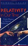 Relativity in Our Time, Sachs, Mendel, 0748401172