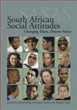 South African Social Attitudes : Changing Times, Diverse Voices, , 0796921172