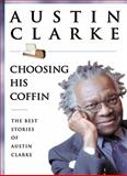 Choosing His Coffin, Austin Clarke, 0887621171