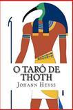 O Tarô de Thoth, Johann Heyss, 1497391172