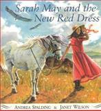 Sarah May and the New Red Dress, Andrea Spalding, 1551431173