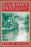 Florida's Past, Vol. 3, Gene M. Burnett, 1561641170