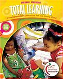Total Learning : Developmental Curriculum for the Young Child (with MyEducationLab), Hendrick, Joanne and Weissman, Patricia, 0131381172
