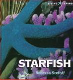 Starfish, Rebecca Stefoff, 0761401172