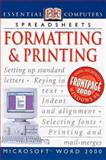 Formatting and Printing, Dorling Kindersley Publishing Staff and Sue Etherington, 078946117X