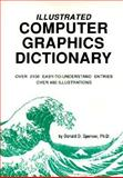 Illustrated Computer Graphics Dictionary, Donald D. Spencer, 0892181176