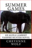 Summer Games, Cheyenne Wolf, 1479321176