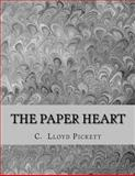 The Paper Heart, C. Pickett, 1495231178